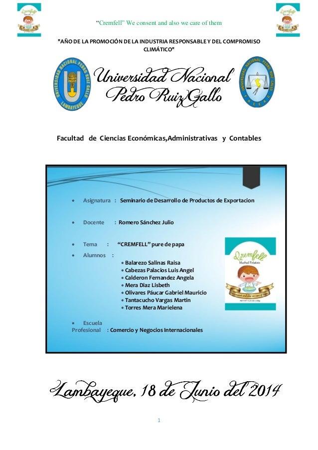 """""""Cremfell"""" We consent and also we care of them  1  """"AÑO DE LA PROMOCIÓN DE LA INDUSTRIA RESPONSABLE Y DEL COMPROMISO CLIMÁ..."""