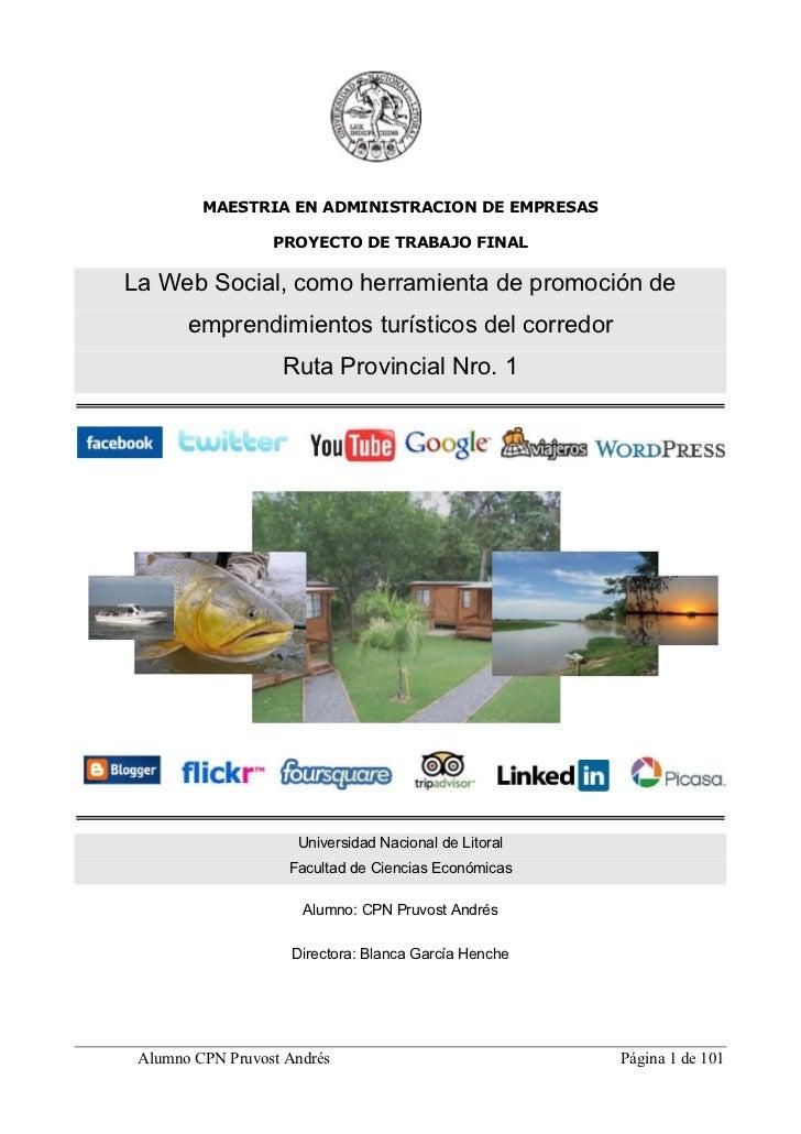 MAESTRIA EN ADMINISTRACION DE EMPRESAS                  PROYECTO DE TRABAJO FINALLa Web Social, como herramienta de promoc...