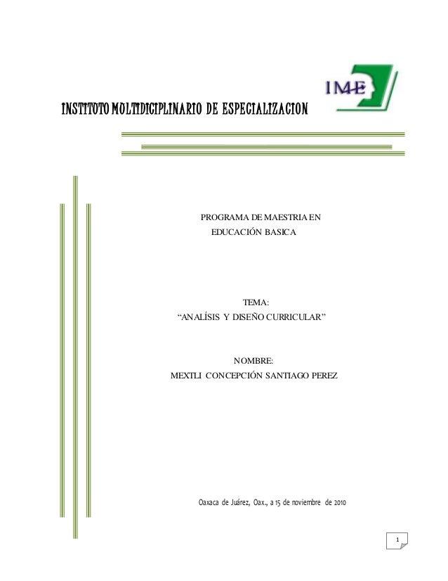 """1 INSTITUTO MULTIDICIPLINARIO DE ESPECIALIZACION PROGRAMA DE MAESTRIA EN EDUCACIÓN BASICA TEMA: """"ANALÍSIS Y DISEÑO CURRICU..."""