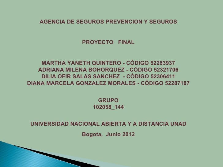 AGENCIA DE SEGUROS PREVENCION Y SEGUROS                PROYECTO FINAL    MARTHA YANETH QUINTERO - CÓDIGO 52283937   ADRIAN...
