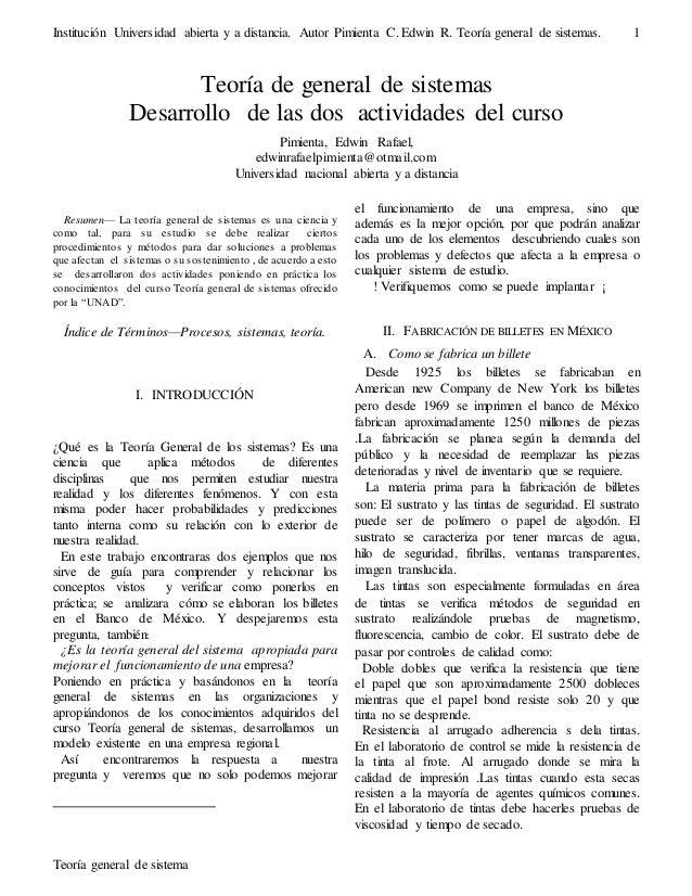 Institución Universidad abierta y a distancia. Autor Pimienta C. Edwin R. Teoría general de sistemas.  Desarrollo de las d...