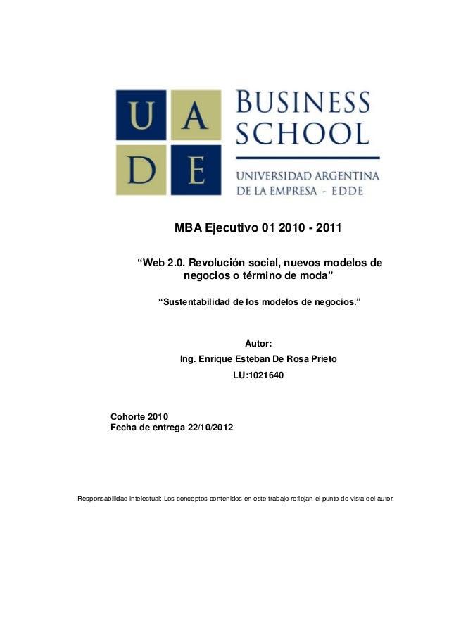 """MBA Ejecutivo 01 2010 - 2011                    """"Web 2.0. Revolución social, nuevos modelos de                            ..."""