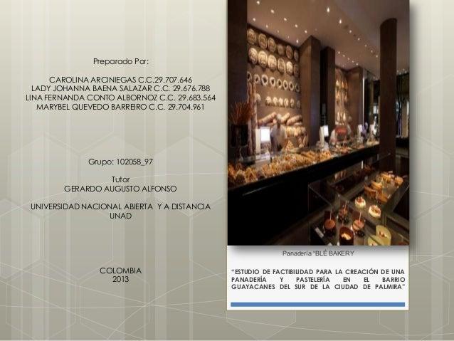 Preparado Por: CAROLINA ARCINIEGAS C.C.29.707.646 LADY JOHANNA BAENA SALAZAR C.C. 29.676.788 LINA FERNANDA CONTO ALBORNOZ ...
