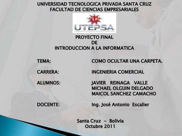 UNIVERSIDAD TECNOLOGICA PRIVADA SANTA CRUZ     FACULTAD DE CIENCIAS EMPRESARIALES               PROYECTO FINAL            ...