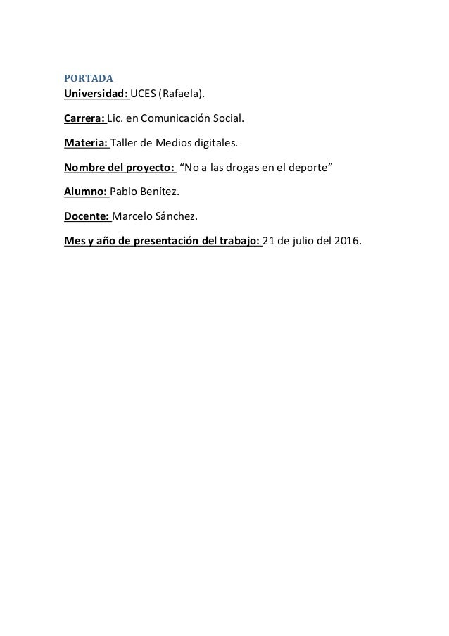 PORTADA Universidad: UCES (Rafaela). Carrera: Lic. en Comunicación Social. Materia: Taller de Medios digitales. Nombre del...