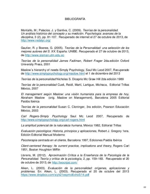BIBLIOGRAFÍA Montaño, M.; Palacios. J. y Gantiva, C. (2009). Teorías de la personalidad. Un análisis histórico del concept...