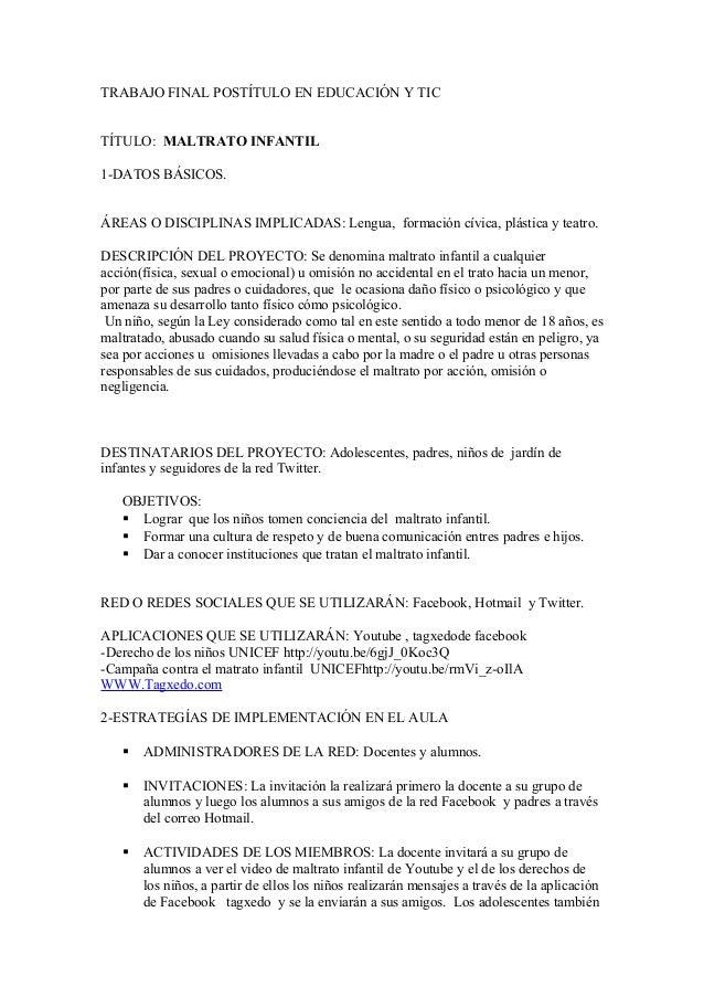 TRABAJO FINAL POSTÍTULO EN EDUCACIÓN Y TICTÍTULO: MALTRATO INFANTIL1-DATOS BÁSICOS.ÁREAS O DISCIPLINAS IMPLICADAS: Lengua,...