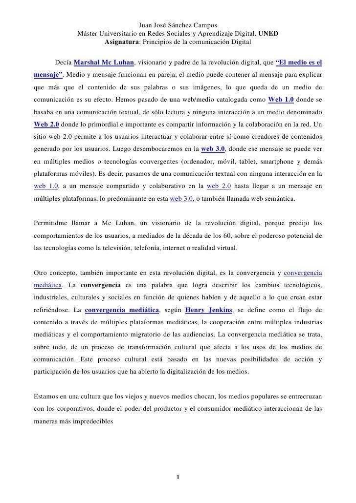 Juan José Sánchez Campos                Máster Universitario en Redes Sociales y Aprendizaje Digital. UNED                ...