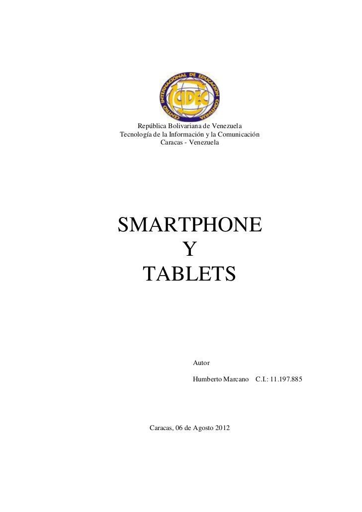 República Bolivariana de VenezuelaTecnología de la Información y la Comunicación             Caracas - VenezuelaSMARTPHONE...