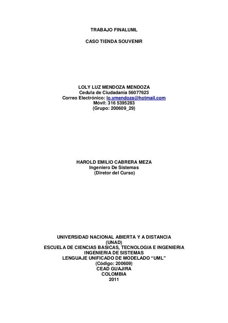 TRABAJO FINALUML               CASO TIENDA SOUVENIR             LOLY LUZ MENDOZA MENDOZA             Cedula de Ciudadanía ...
