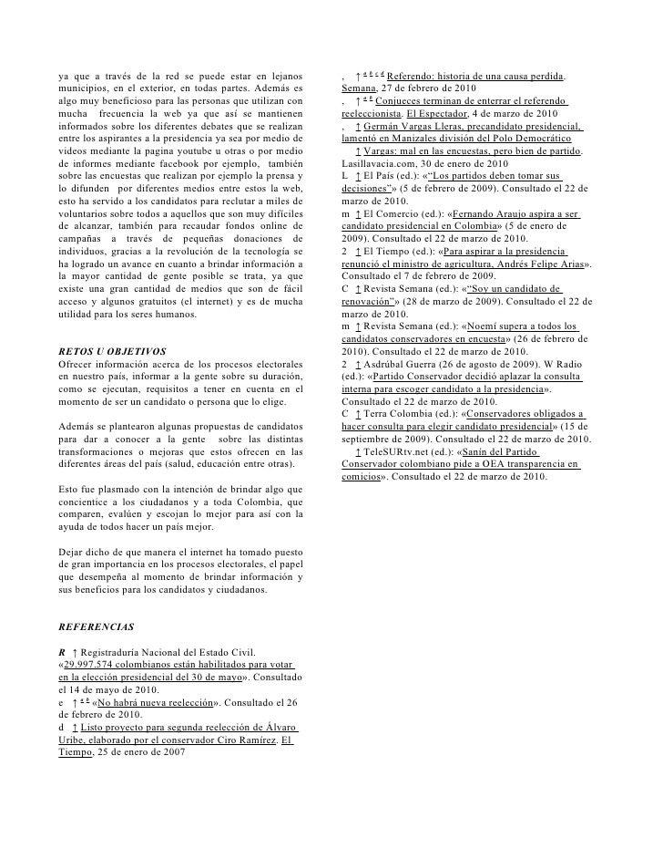ya que a través de la red se puede estar en lejanos         , ↑ a b c d Referendo: historia de una causa perdida. municipi...