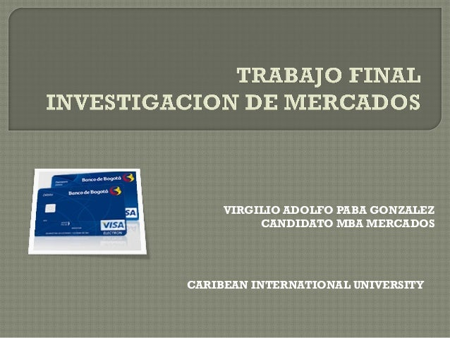 VIRGILIO ADOLFO PABA GONZALEZ CANDIDATO MBA MERCADOS CARIBEAN INTERNATIONAL UNIVERSITY