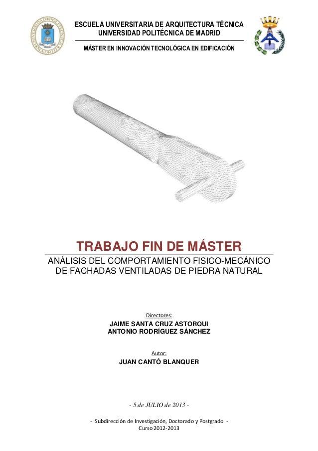ESCUELA UNIVERSITARIA DE ARQUITECTURA TÉCNICA UNIVERSIDAD POLITÉCNICA DE MADRID MÁSTER EN INNOVACIÓN TECNOLÓGICA EN EDIFIC...