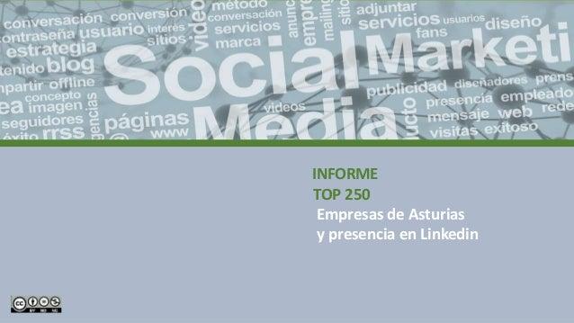 INFORME TOP 250 Empresas de Asturias y presencia en Linkedin