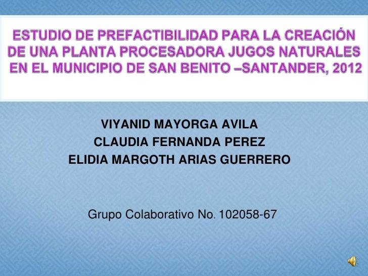 VIYANID MAYORGA AVILA    CLAUDIA FERNANDA PEREZELIDIA MARGOTH ARIAS GUERRERO  Grupo Colaborativo No. 102058-67