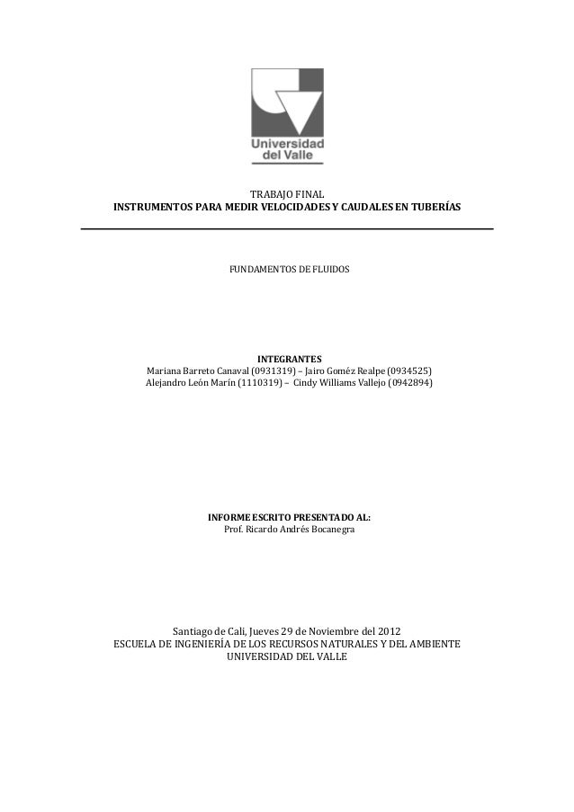 TRABAJO FINALINSTRUMENTOS PARA MEDIR VELOCIDADES Y CAUDALES EN TUBERÍAS                       FUNDAMENTOS DE FLUIDOS      ...