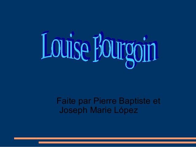 Faite par Pierre Baptiste etJoseph Marie López