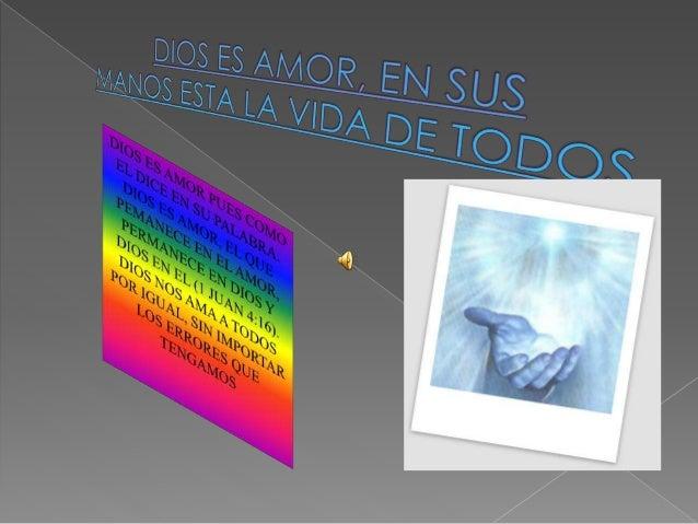 DIOS NOS AMA TANTO QUE  NOS LO DEMUESTRA A TRAVES  DE SU HIJO JESUS, PUES COMO  DICE SU PALABRA. DE TAL  MANERA AMO DIOS A...