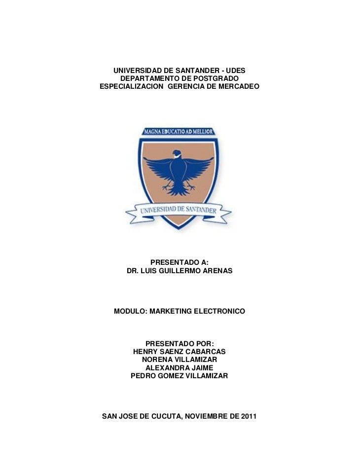UNIVERSIDAD DE SANTANDER - UDES    DEPARTAMENTO DE POSTGRADOESPECIALIZACION GERENCIA DE MERCADEO            PRESENTADO A: ...