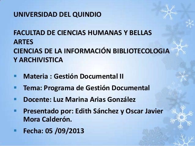 UNIVERSIDAD DEL QUINDIO FACULTAD DE CIENCIAS HUMANAS Y BELLAS ARTES CIENCIAS DE LA INFORMACIÓN BIBLIOTECOLOGIA Y ARCHIVIST...