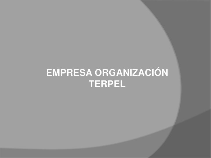 EMPRESA ORGANIZACIÓN TERPEL<br />