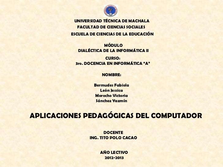 UNIVERSIDAD TÉCNICA DE MACHALA           FACULTAD DE CIENCIAS SOCIALES         ESCUELA DE CIENCIAS DE LA EDUCACIÓN        ...