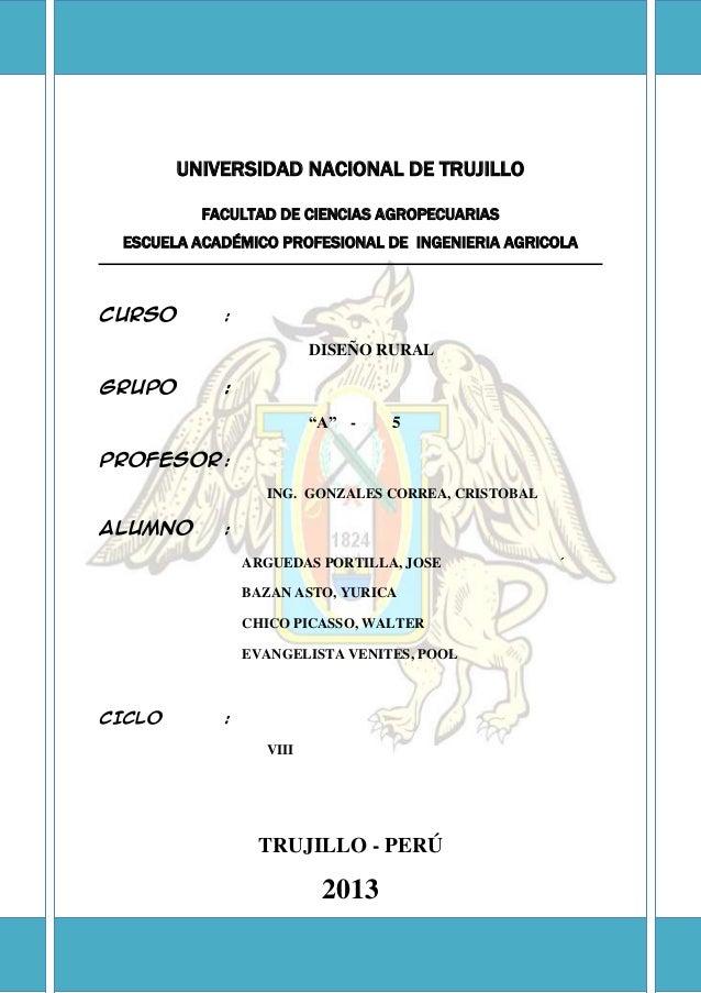 UNIVERSIDAD NACIONAL DE TRUJILLO FACULTAD DE CIENCIAS AGROPECUARIAS ESCUELA ACADÉMICO PROFESIONAL DE INGENIERIA AGRICOLA C...