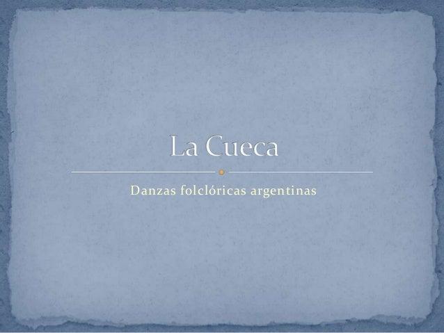 Danzas folclóricas argentinas