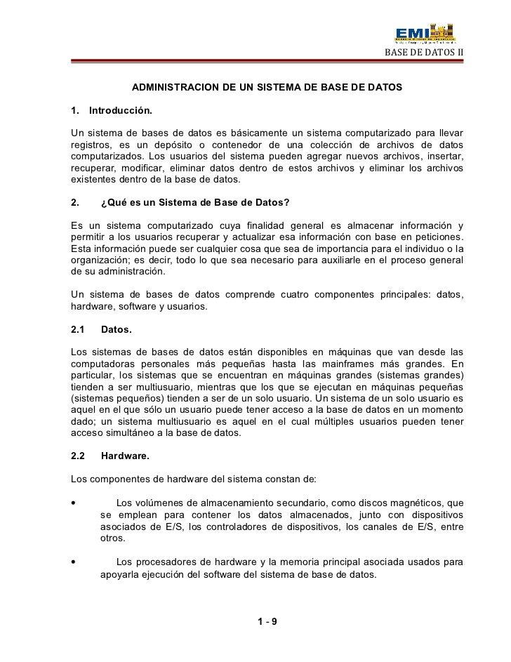 BASE DE DATOS II               ADMINISTRACION DE UN SISTEMA DE BASE DE DATOS1. Introducción.Un sistema de bases de datos e...