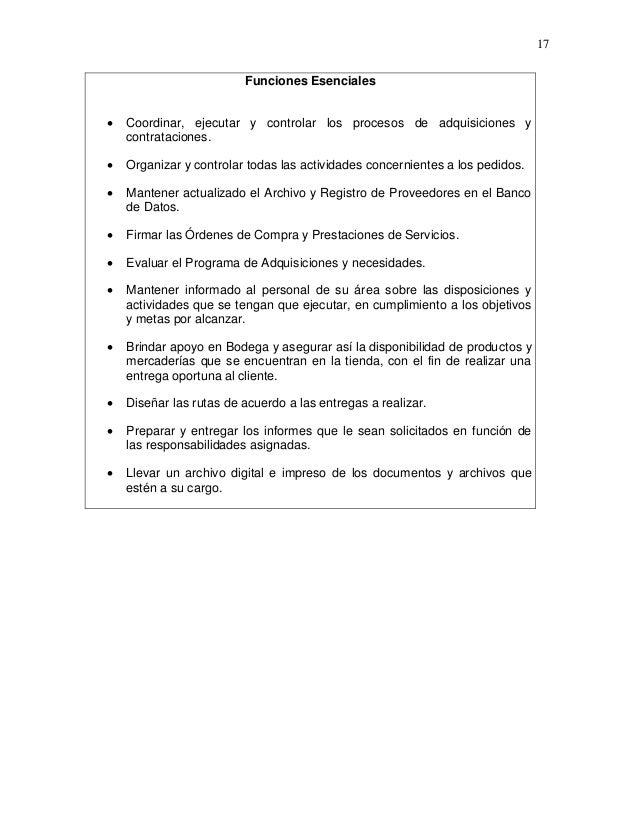 17 Funciones Esenciales   Coordinar, ejecutar y controlar los procesos de adquisiciones y contrataciones.    Organizar y...
