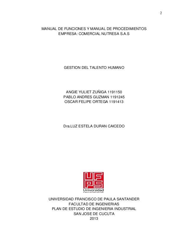 2  MANUAL DE FUNCIONES Y MANUAL DE PROCEDIMIENTOS EMPRESA: COMERCIAL NUTRESA S.A.S  GESTION DEL TALENTO HUMANO  ANGIE YULI...
