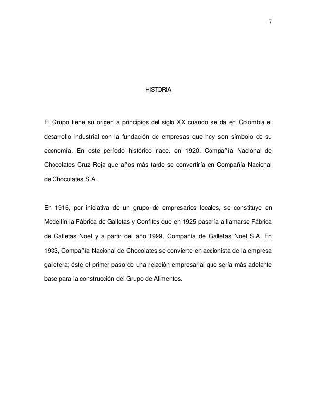 7  HISTORIA  El Grupo tiene su origen a principios del siglo XX cuando se da en Colombia el desarrollo industrial con la f...