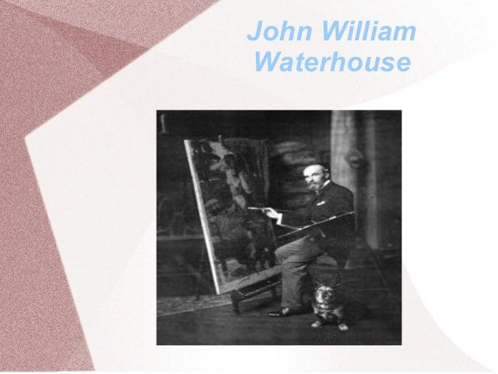 John WilliamWaterhouse