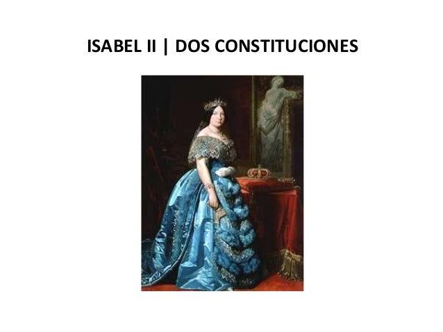 ISABEL II | DOS CONSTITUCIONES