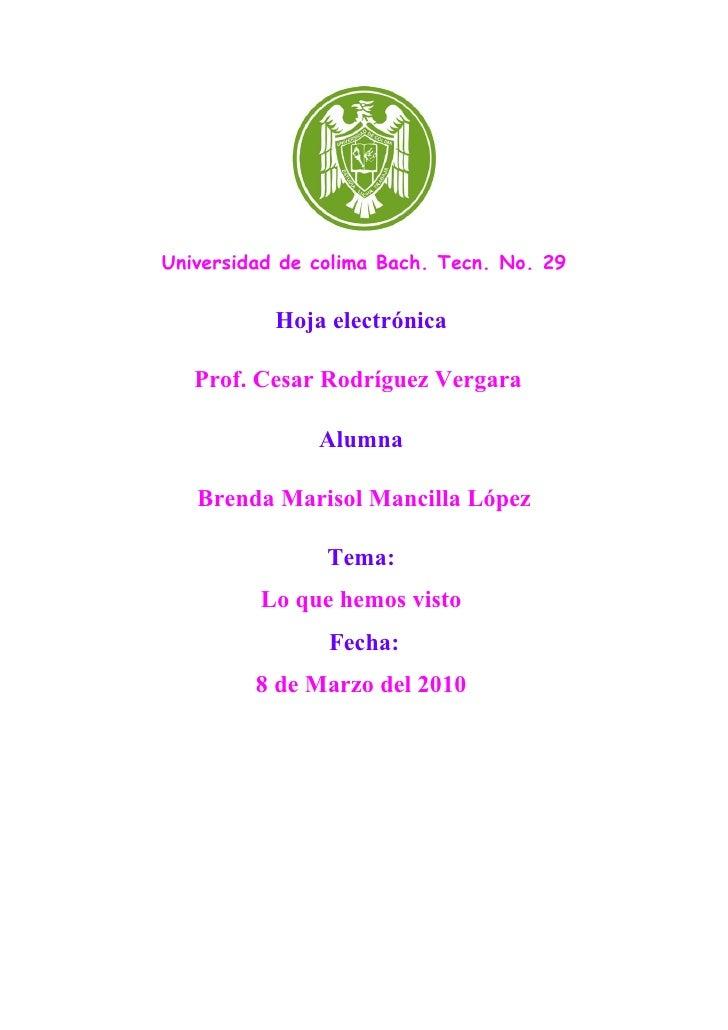 Universidad de colima Bach. Tecn. No. 29              Hoja electrónica     Prof. Cesar Rodríguez Vergara                 A...