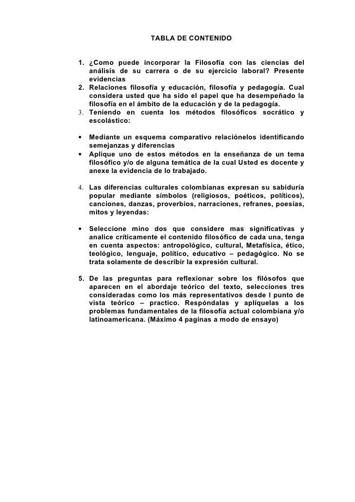 TABLA DE CONTENIDO1. ¿Como puede incorporar la Filosofía con las ciencias del   análisis de su carrera o de su ejercicio l...