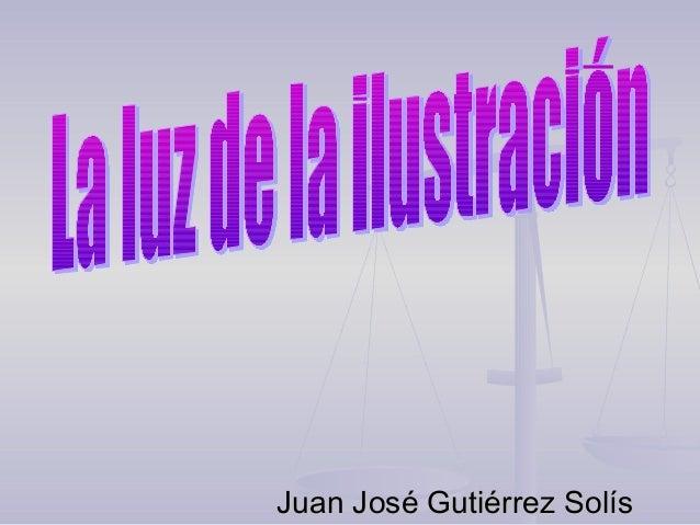 Juan José Gutiérrez SolísJuan José Gutiérrez Solís