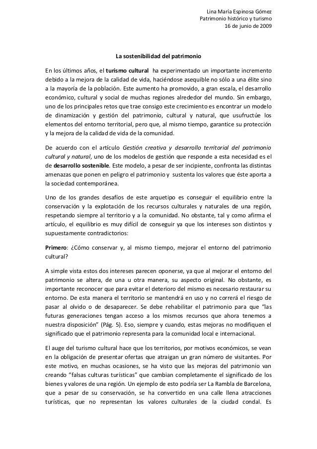 Lina María Espinosa Gómez Patrimonio histórico y turismo 16 de junio de 2009 La sostenibilidad del patrimonio En los últim...