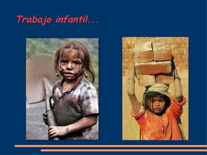 Trabajo infantil...