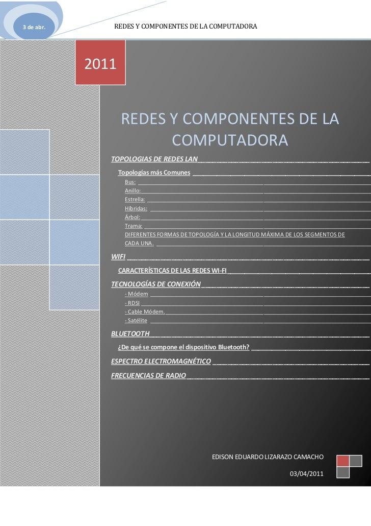 REDES Y COMPONENTES DE LA COMPUTADORATOPOLOGIAS DE REDES LAN PAGEREF _Toc289610745 h 1Topologías más Comunes PAGEREF _Toc2...