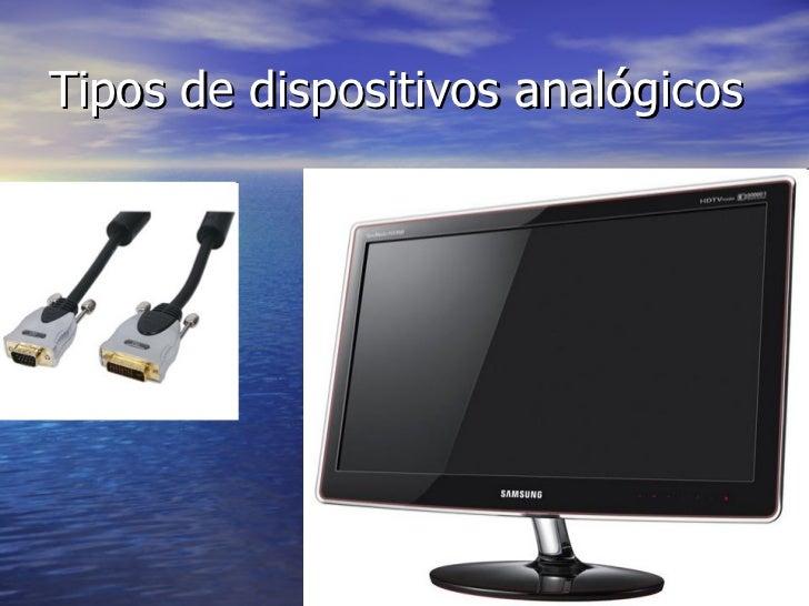 Tipos de dispositivos analógicos