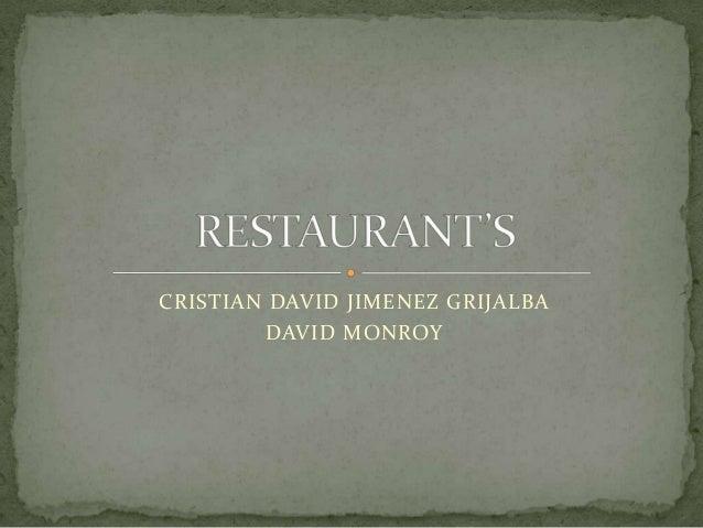 CRISTIAN DAVID JIMENEZ GRIJALBA        DAVID MONROY