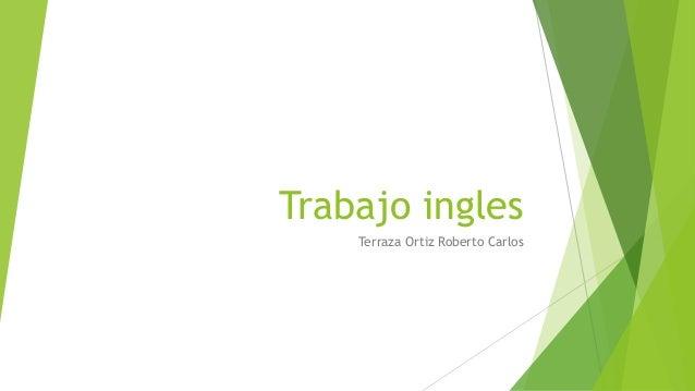 Trabajo Ingles Terraza Ortiz