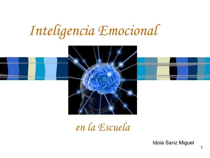 Inteligencia Emocional Idoia Sanz Miguel en la Escuela