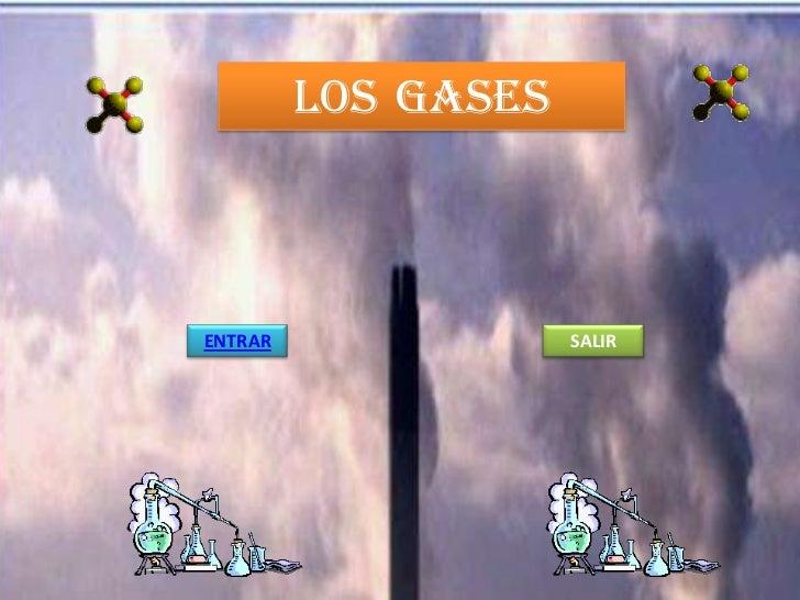 LOS GASESENTRAR               SALIR
