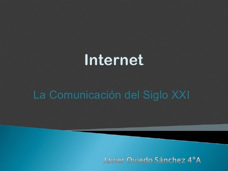 La Comunicación del Siglo XXI