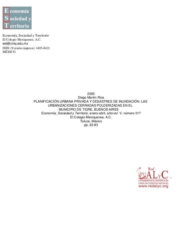 Economía, Sociedad y Territorio El Colegio Mexiquense, A.C. est@cmq.edu.mx ISSN (Versión impresa): 1405-8421 MÉXICO 2005 D...