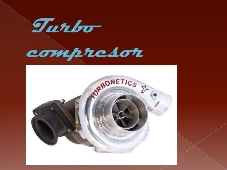  Que  es? Que función cumple? Sus partes Como funciona? Que es y para que se usa un  intercooler? Turbo de geometría...