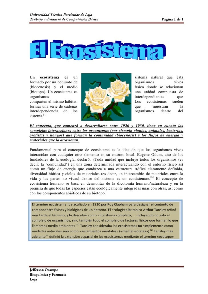 1872615293370<br />Un ecosistema es un sistema natural que está formado por un conjunto de organismos vivos (biocenosis) y...