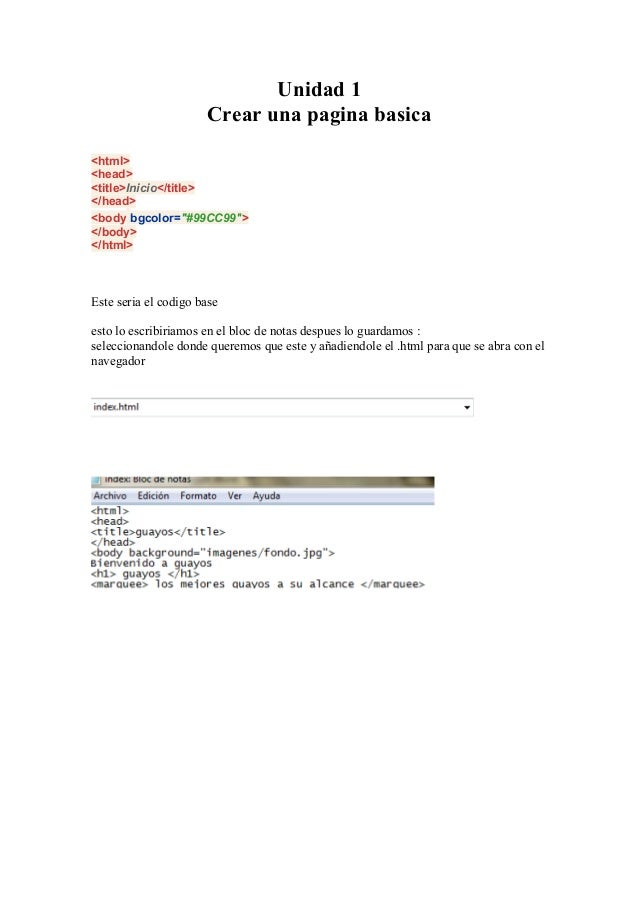 """Unidad 1 Crear una pagina basica <html> <head> <title>Inicio</title> </head> <body bgcolor=""""#99CC99""""> </body> </html>  Est..."""
